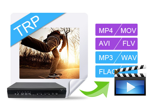 Convert TRP to MP4/AVI/TS